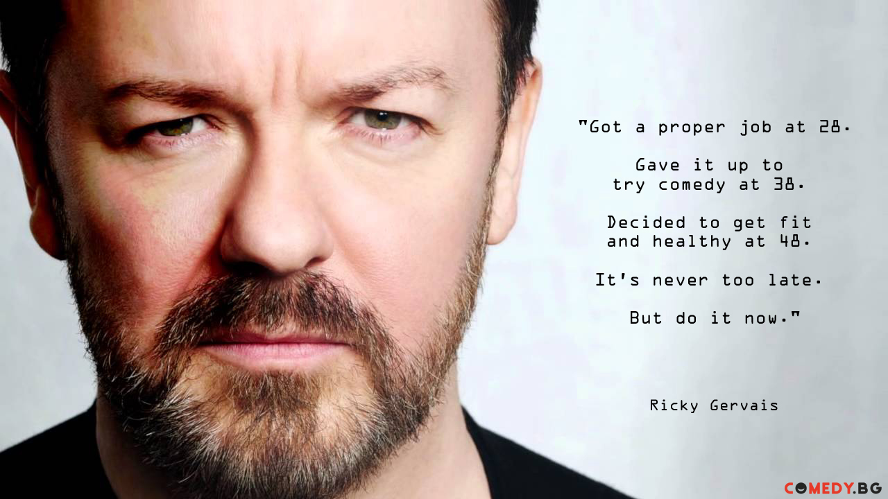 ricky gervais quote comedybg