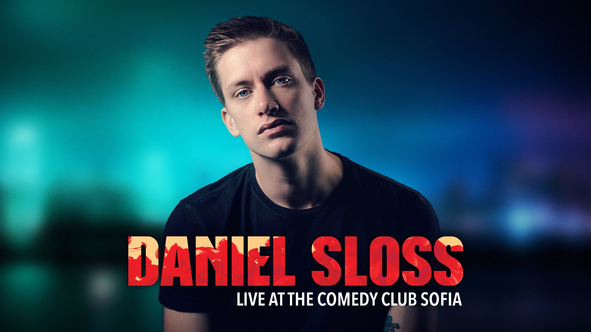 stand up comedy daniel sloss english comedy sofia